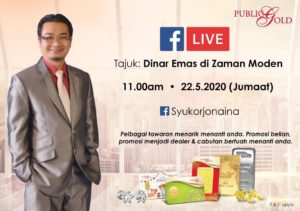 FBLive Syukor Hashim Public Gold Bertajuk - Dinar Emas Di Zaman Moden 22 Mei 2020