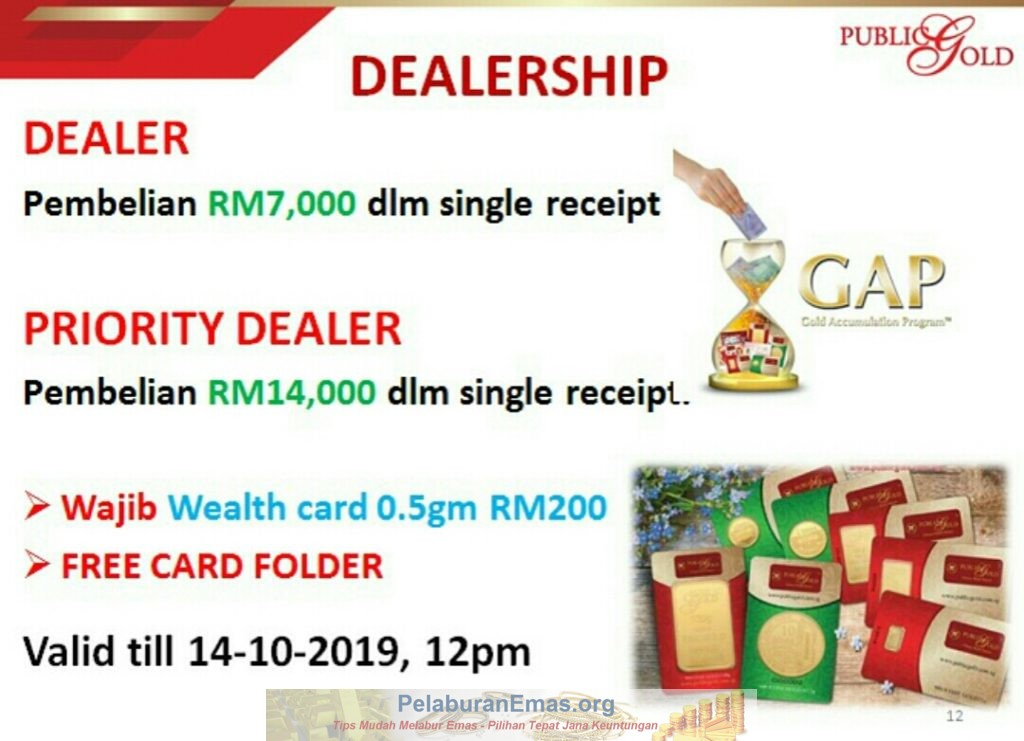 Promosi Dealer Public Gold tanpa PGGT 11-14 Oktober 2019.